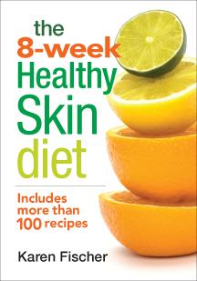 The 8 - Week Healthy Skin Diet