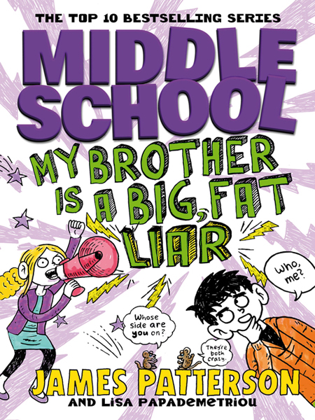 James Patterson - Middle School Series